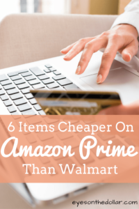6 Items Cheaper on Amazon than Walmart