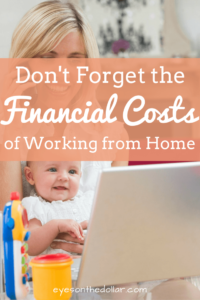 Don't forget the financial costs of working from home